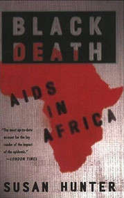 Black Death: AIDS in Africa by Susan Hunter, 9781403967176
