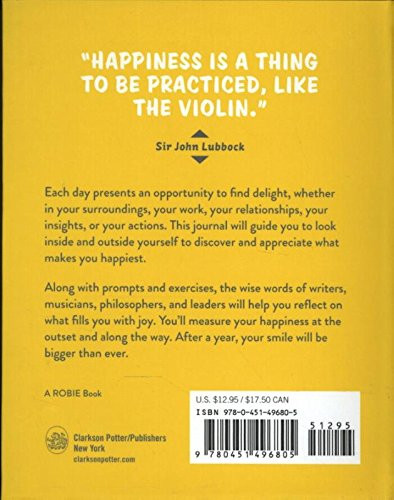 Do One Thing Every Day That Makes You Happy (A Journal) by Robie Rogge, Dian G. Smith, 9780451496805