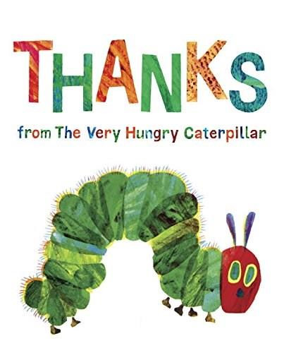 Thanks from The Very Hungry Caterpillar by Eric Carle, 9780515158069