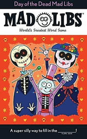 Day of the Dead Mad Libs by Karl Jones, 9780515159868
