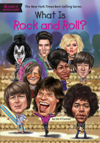 What Is Rock and Roll? by Jim O'Connor, Who HQ, Gregory Copeland, 9780451533838