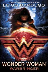 Wonder Woman: Warbringer by Leigh Bardugo, 9780399549731