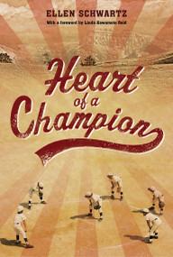 Heart of a Champion - 9781770498815 by Ellen Schwartz, 9781770498815