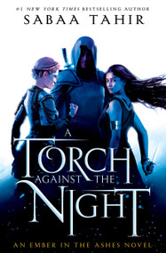 A Torch Against the Night - 9781101998885 by Sabaa Tahir, 9781101998885