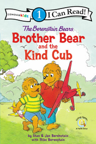 The Berenstain Bears Brother Bear and the Kind Cub by Stan and Jan Berenstain w/ Mike Berenstain, 9780310760238