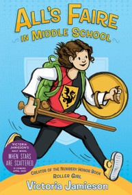 All's Faire in Middle School by Victoria Jamieson, 9780525429982