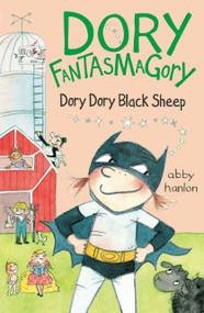 Dory Fantasmagory: Dory Dory Black Sheep - 9781101994276 by Abby Hanlon, 9781101994276