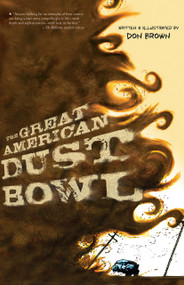 The Great American Dust Bowl - 9781328740878 by Don Brown, 9781328740878