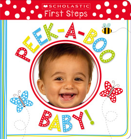 Peek-a-Boo Baby!: Scholastic Early Learners (My First) by Scholastic, 9781338167153