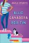 Allie, ganadora por fin (Allie, First at Last) (A Wish Novel) by Angela Cervantes, 9781338187885