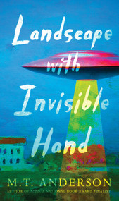Landscape with Invisible Hand by M.T. Anderson, 9780763687892