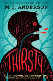 Thirsty - 9780763694401 by M.T. Anderson, 9780763694401