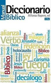 Diccionario manual bíblico by Alfonso Ropero, 9788482677545
