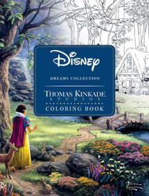 Disney Dreams Collection Thomas Kinkade Studios Coloring Book by Thomas Kinkade, 9781449483180