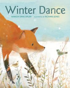 Winter Dance by Marion Dane Bauer, Richard Jones, 9780544313347