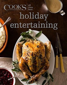All Time Best Holiday Entertaining by America's Test Kitchen, 9781940352992