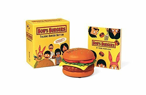 Bob's Burgers Talking Burger Button (Miniature Edition) by Robb Pearlman, 9780762462766