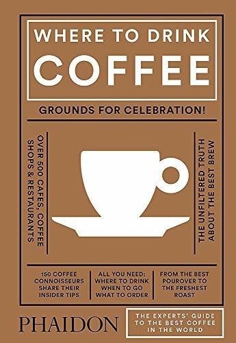 Where to Drink Coffee by Avidan Ross, Liz Clayton, 9780714873923
