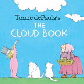 Tomie dePaola's The Cloud Book - 9780823405312 by Tomie dePaola, 9780823405312