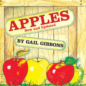 Apples (New & Updated Edition) - 9780823416691 by Gail Gibbons, 9780823416691