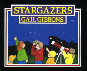 Stargazers by Gail Gibbons, 9780823415076