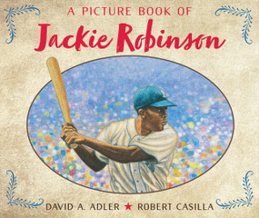 A Picture Book of Jackie Robinson by David A. Adler, Robert Casilla, 9780823413041