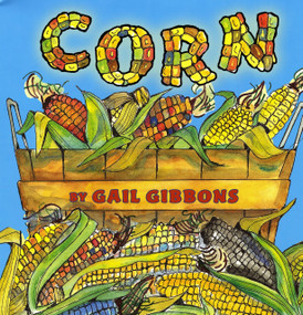 Corn - 9780823422456 by Gail Gibbons, 9780823422456