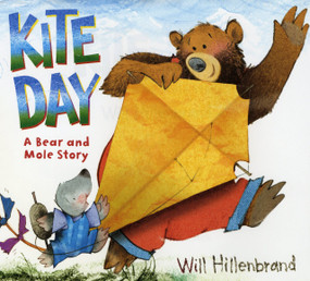 Kite Day (A Bear and Mole Story) - 9780823427581 by Will Hillenbrand, 9780823427581