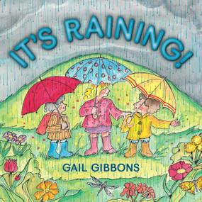 It's Raining! by Gail Gibbons, 9780823429240