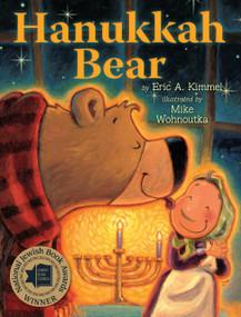 Hanukkah Bear - 9780823431694 by Eric A. Kimmel, Mike Wohnoutka, 9780823431694