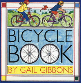 Bicycle Book by Gail Gibbons, 9780823414086