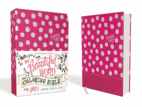 NIV Beautiful Word Coloring Bible for Girls, Hardcover, Pink (Hundreds of Verses to Color) by  Zondervan, 9780310763550