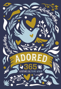 Adored (365 Devotions for Young Women) by  Zondervan, 9780310762799