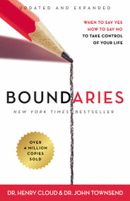 Boundaries Updated and Expanded Edition (When to Say Yes, How to Say No To Take Control of Your Life) - 9780310351801 by Henry Cloud, John Townsend, 9780310351801