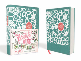NIV Beautiful Word Coloring Bible for Girls, Hardcover, Teal (Hundreds of Verses to Color) by  Zondervan, 9780310763543