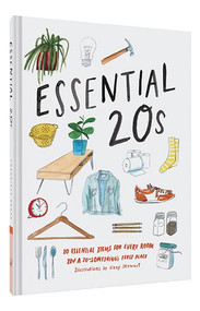 Essential 20s (20 Essential Items for Every Room in a 20-Something's First Place (Gifts for Recent Grads, Gifts for Young People, Easy Home Design Books)) by Chronicle Books, Lizzy Stewart, 9781452164304