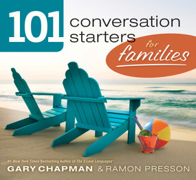 101 Conversation Starters for Families by Gary Chapman, Ramon Presson, 9780802408396