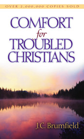 Comfort for Troubled Christians by J. C. Brumfield, 9780802414045