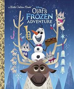 Olaf's Frozen Adventure Little Golden Book (Disney Frozen) by Andrea Posner-Sanchez, Joey Chou, 9780736438353