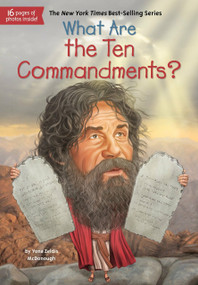 What Are the Ten Commandments? - 9780515157253 by Yona Zeldis McDonough, Who HQ, Tim Foley, 9780515157253