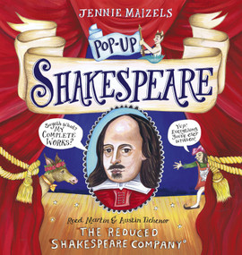 Pop-up Shakespeare (Every Play and Poem in Pop-up 3-D) by The Reduced Shakespeare Co., Austin Tichenor, Reed Martin, Jennie Maizels, 9780763698744