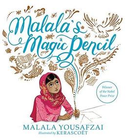 Malala's Magic Pencil by Malala Yousafzai, Kerascoët, 9780316319577