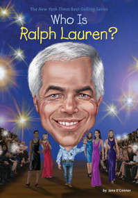 Who Is Ralph Lauren? by Jane O'Connor, Who HQ, Stephen Marchesi, 9781524784027