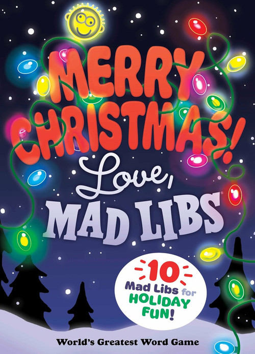 Merry Christmas! Love, Mad Libs by Mad Libs, 9781524785079