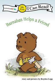 Barnabas Helps a Friend by Royden Lepp, 9780310715856