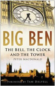 Big Ben by Peter MacDonald, 9780750938280