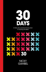 30 Days: A Practical Introduction to Reading the Bible by Thomas Nelson, 9781938328664