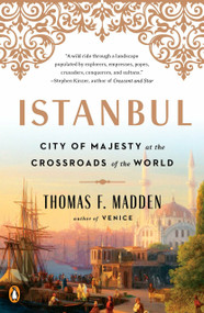 Istanbul (City of Majesty at the Crossroads of the World) - 9780143129691 by Thomas F. Madden, 9780143129691