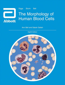 The Morphology of Human Blood Cells by Ann Bell, 9781090346018