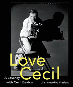 Love, Cecil (A Journey with Cecil Beaton) by Lisa Immordino Vreeland, 9781419726606